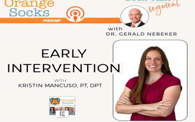Sock Talk- Early Intervention with Kristin Mancuso, PT, DPT